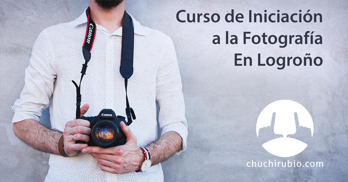 Curso de Fotografía en Logroño, La Rioja.