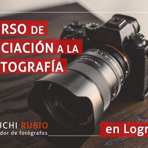Curso Iniciación a la Fotografía, para principiantes, en Logroño